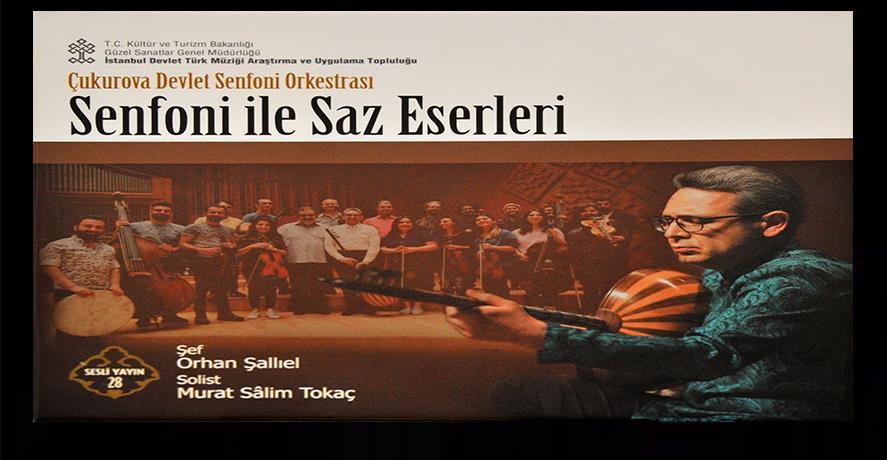 """""""SENFONİ İLE SAZ ESERLERİ"""" İSTANBUL'DA SANATSEVERLERLE BULUŞACAK"""